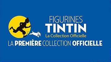 Figurines Tintin, la collection officielle