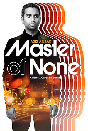 Master of None - Série Netflix